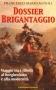 Dossier brigantaggio