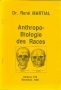 Anthropo-Biologie des Races