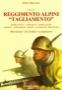 """1943-45 Reggimento Alpini """"Tagliamento"""""""