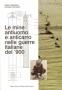Le mine antiuomo e anticarro nelle guerre italiane del '900