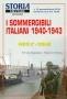 I sommergibili italiani 1940 - 1943 Parte 2 - Oceani
