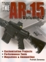 The Gun Digest Book of the AR-15 Vol. 2