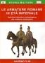 Le armature romane in età imperiale
