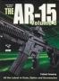 The Gun Digest Book of the AR-15 Vol. 3