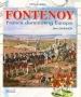 Fontenoy. France dominating Europe