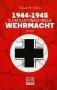 1944-1945 il crollo finale della Wehrmacht vol.1