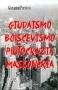 Giudaismo Bolscevismo Plutocrazia Massoneria