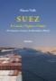 Suez. Il Canale, l Egitto e l Italia