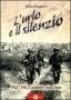L' urlo e il silenzio 1943-1944
