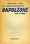 Ciò che le biografie di Napoleone non dicono