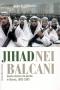Jihad nei Balcani