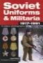 Soviet Uniforms & Militaria 1917-1991